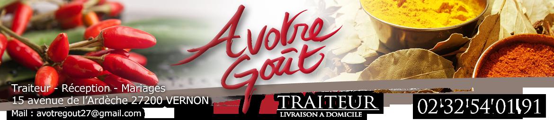 A Votre Gout – Traiteur Vernon – Normandie